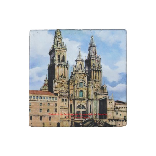 Cathedral of Santiago de Compostela (To Corunna) Stone Magnets