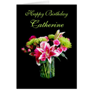 Catherine Happy Birthday, Stargazer Lily Bouquet Card