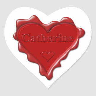 Catherine. Red heart wax seal with name Catherine.