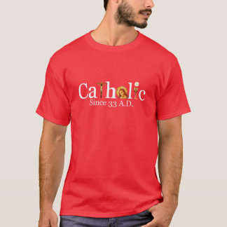 Catholic 33 AD T-Shirt