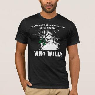 catnip talk T-Shirt