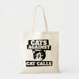 Cats against cat calls tote bag