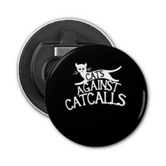cats against catcalls button bottle opener