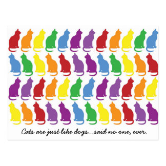 Cats Are Just Like Dogs Postcard