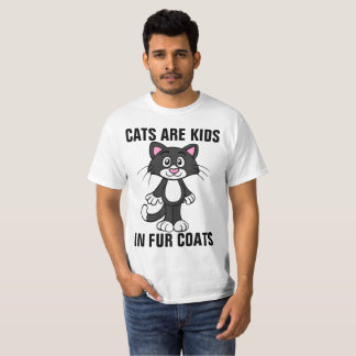CATS ARE KIDS IN FUR COATS t-shirts