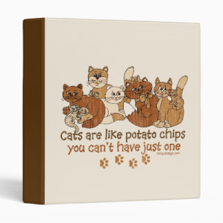 Cats are like potato chips vinyl binders