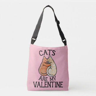 Cats Are My Valentine Crossbody Bag