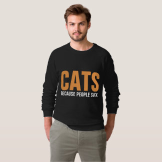 CATS BECAUSE PEOPLE SUCK, Funny T-shirts