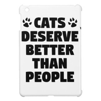 Cats Deserve Better Cover For The iPad Mini