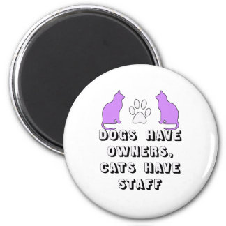 CATS HAVE STAFF 2 INCH ROUND MAGNET