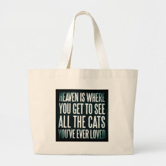 Cats in heaven quote large tote bag