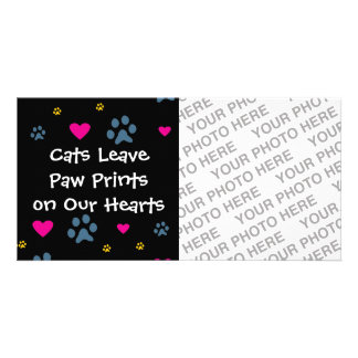 Cats Leave Paw Prints on Our Hearts Photo Card