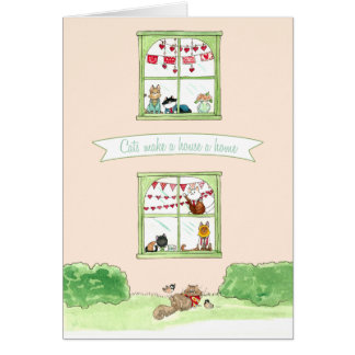 Cats make a house a home valentine card