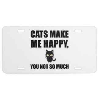 Cats Make Me Happy You Not So Much Funny License Plate