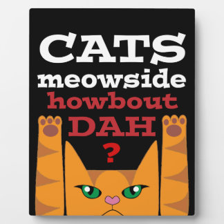 Cats Meowside - Tabletop Display Plaque
