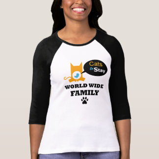 Cats to Stay World Wide Family Female Uniform T-Shirt