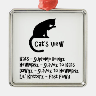 Cat's View Funny Ornament