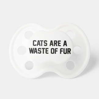 Cats Waste of Fur Pacifier