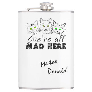Cats - We're All Mad Here Flasks
