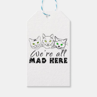 Cats - We're All Mad Here Gift Tags