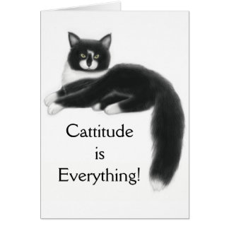Cattitude is Everything Card