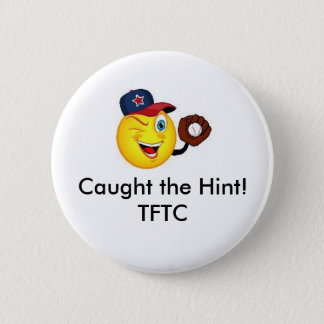 Caught the Hint! TFTC Geocaching Swag Pin