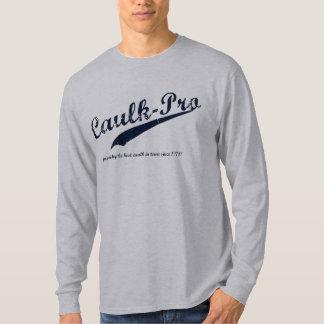 Caulk-Pro T-Shirt