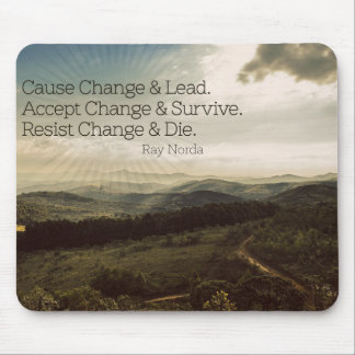 Cause Change And Lead Mouse Pad