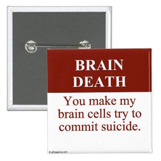 Cause of Brain Death (3) 2 Inch Square Button