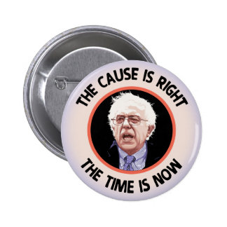 Cause Right, Time Now 2 Inch Round Button