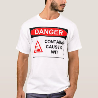 Caustic Wit T-Shirt