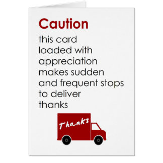 Caution - a funny thank you poem card