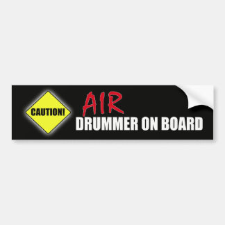 Caution Air Drummer On Board Bumper Sticker