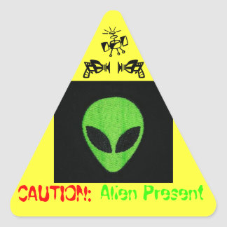 CAUTION: ALIEN PRESENT TRIANGLE STICKER