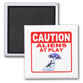 Caution Aliens At Play (Red Text) Refrigerator Magnets