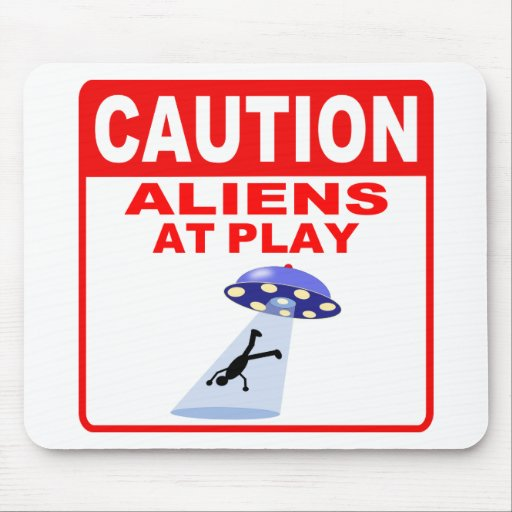 Caution Aliens At Play (Red Text) Mouse Pad