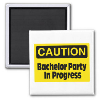 Caution Bachelor Party In Progress Square Magnet