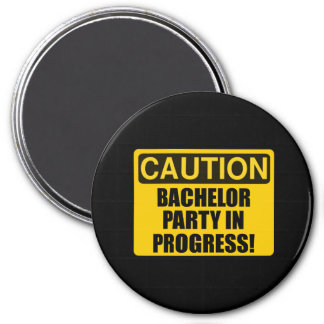 Caution Bachelor Party Progress 3 Inch Round Magnet