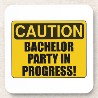 Caution Bachelor Party Progress Coaster