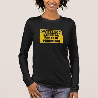 Caution Bachelor Party Progress Long Sleeve T-Shirt