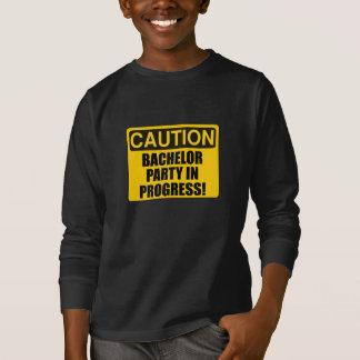 Caution Bachelor Party Progress T-Shirt