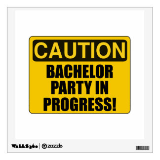 Caution Bachelor Party Progress Wall Sticker