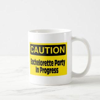 Caution Bachelorette Party In Progress Mugs