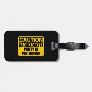 Caution Bachelorette Party Progress Bag Tag
