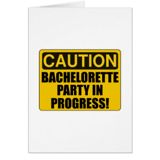 Caution Bachelorette Party Progress Card