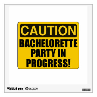 Caution Bachelorette Party Progress Wall Decal