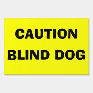 CAUTION BLIND DOG Yard Sign