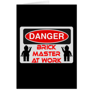 CAUTION BRICK MASTER AT WORK by Chillee Wilson Card