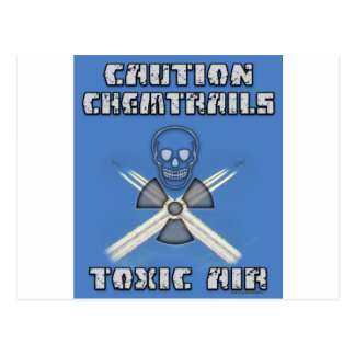 Caution Chemtrails - Toxic Air Postcard