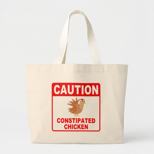 Caution Constipated Chicken Red Lettering Tote Bags